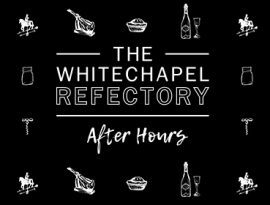 Third Width - Eat and Drink at the Whitechapel Gallery. Whitechapel Refectory and After Hours
