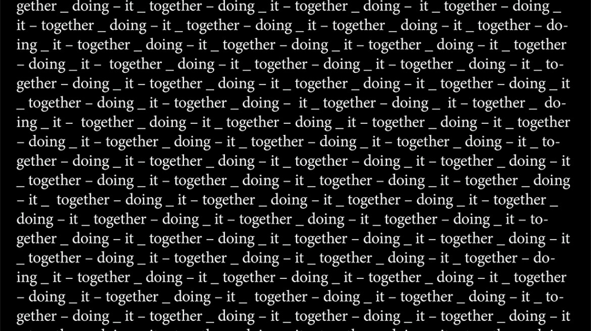 C Bergvall, Together, installed audio and screen-based text, Samtidsmuseet, Oslo (2014-2015)