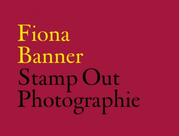 Fiona Banner Stamp Out Photographie
