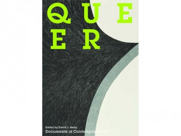 Documents of Contemporary Art: Queer