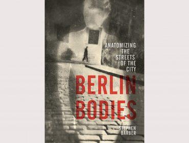 Stephen-Barber-Berlin-Bodies