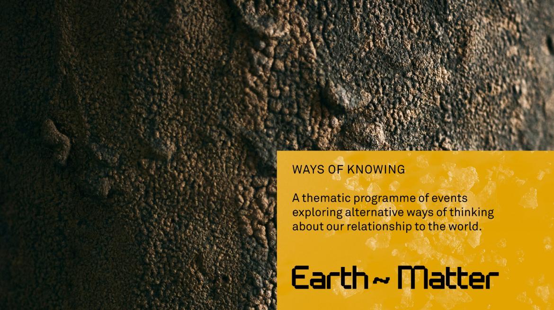 WaysOfKnowing_Earth:Matter_Web Crop_ToGo